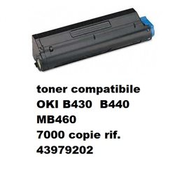 toner compatibile OKI B430 B440 MB460 7000 copie rif. 43979202